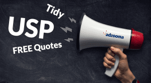 Image is a megaphone shouting USP and Free Quotes and Tidy to make you stand out from the rest