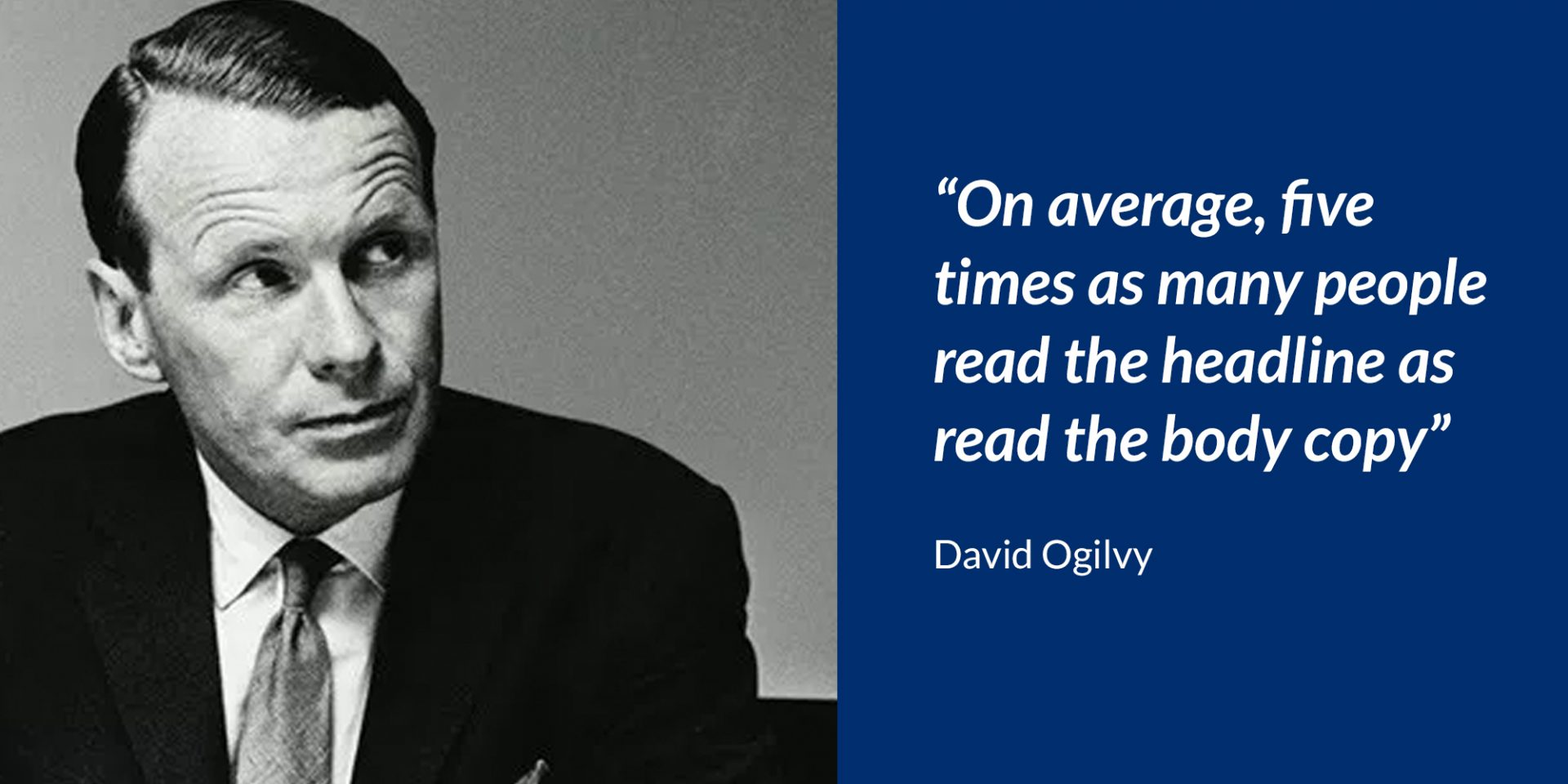 Image of David Ogilvy saying a quote of his.