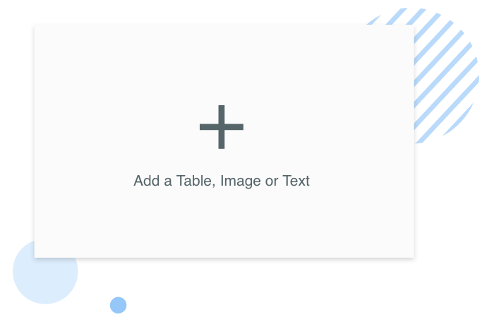 Add a table, image or text