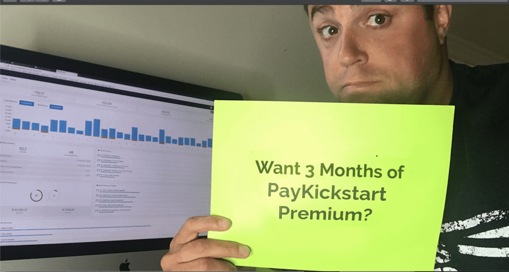 Want 3 months of PayKickstart Premium?