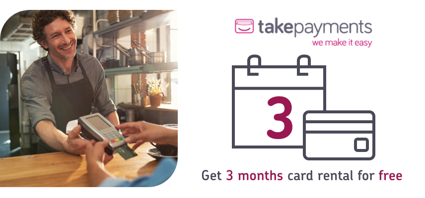 """Image showing a happy man taking payment with a card machine, with the text """"Get 3 months card rental for free"""" and the takepayments logo."""