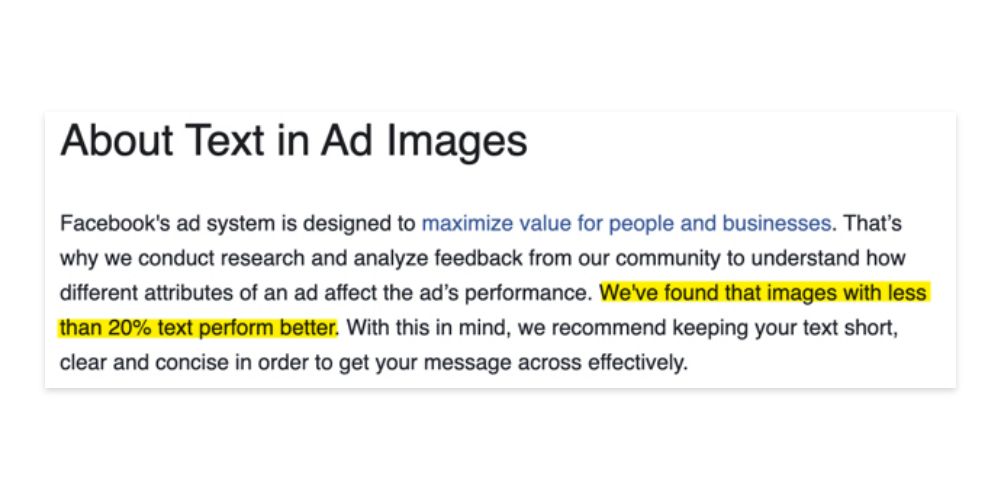 "a screenshot of Facebook's about text in ad images copy with the text ""We've found that images with less than 20% text perform better."" highlighted."